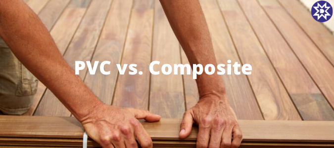 PVC vs. Composite
